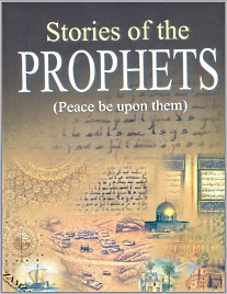 Stories of the Prophets alaihissalam by Imam ibn Kathir